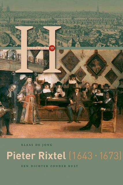 Pieter Rixtel (1643-1673) - Klaas de Jong