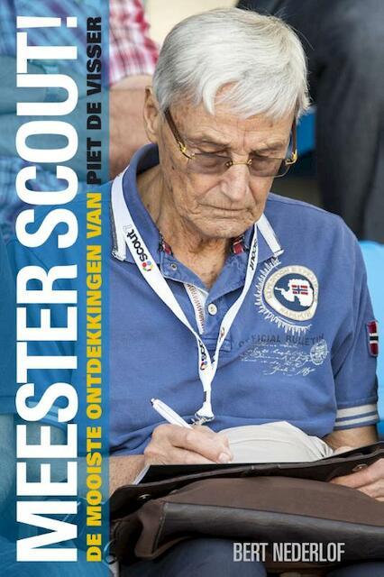 Meester Scout! - Bert Nederlof