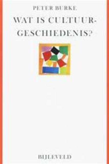 Wat is cultuurgeschiedenis? - Peter Burke