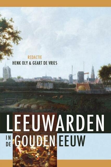 Cultuur in Leeuwarden in de Gouden Eeuw -