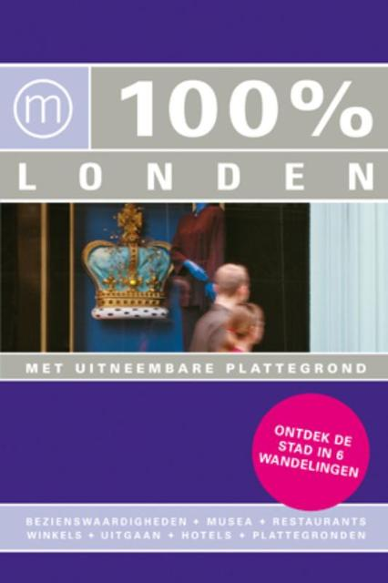100% Londen - Maaike van Steekelenburg
