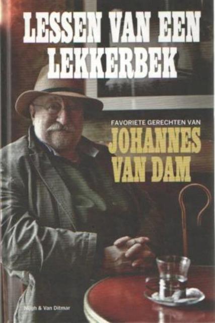 Lessen van een lekkerbek - Johannes van Dam, Joosje Noordhoek