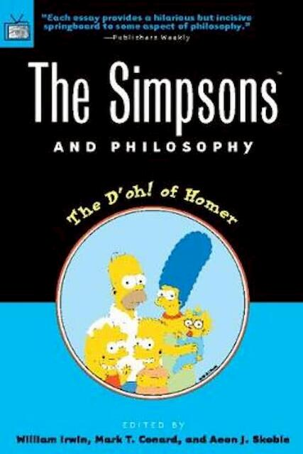 Simpsons and Philosophy - Mark T. Conrad