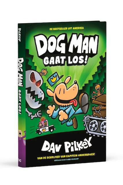 Dog Man gaat los! - Dav Pilkey