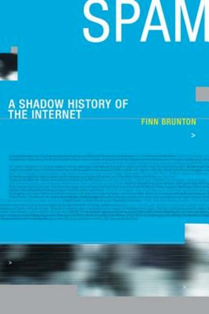 Spam - Finn Brunton