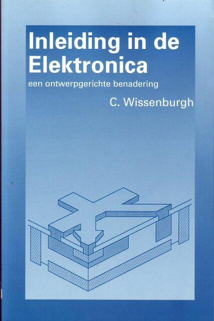 Inleiding in de electronica - C. Wissenburgh