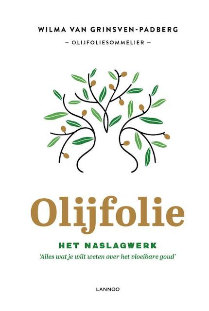 Olijfolie! - Wilma Van Grinsven-Padberg