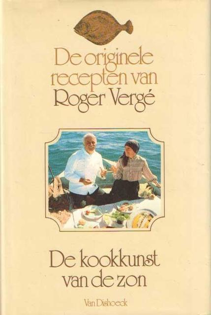 De Originele Recepten van Roger Vergé - Roger Vergé