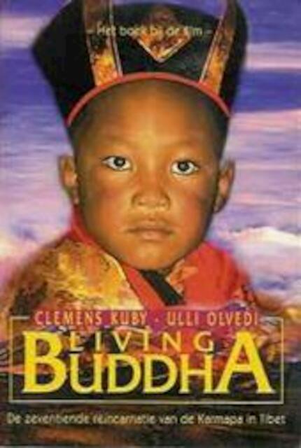 Living Buddha - Clemens Kuby, Ulli Olvedi, Lieke Anurago (Ma Deva.)