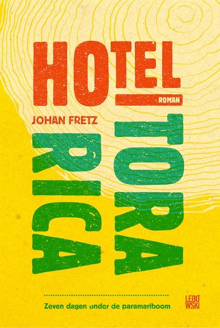 Hotel Torarica - Johan Fretz