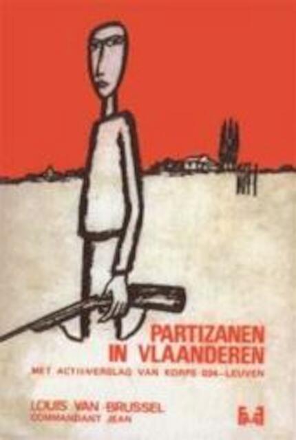 Partizanen in Vlaanderen - Louis van Brussel