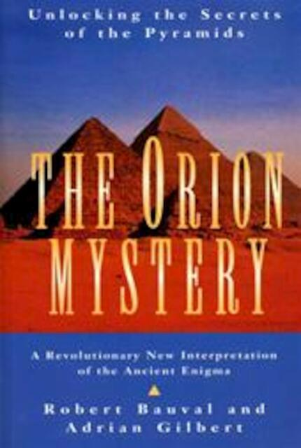 The Orion mystery - Robert Bauval, Adrian Geoffrey Gilbert