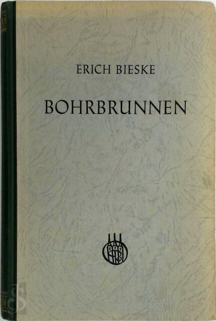 Bohrbrunnen - Erich Bieske
