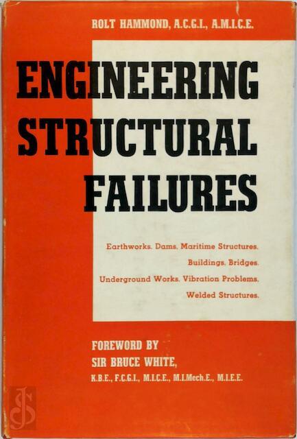 Engineering structural failures - Rolt Hammond