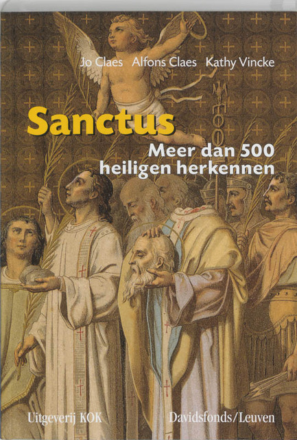 Sanctus - Jo Claes, Alfons Claes, Kathy Vincke