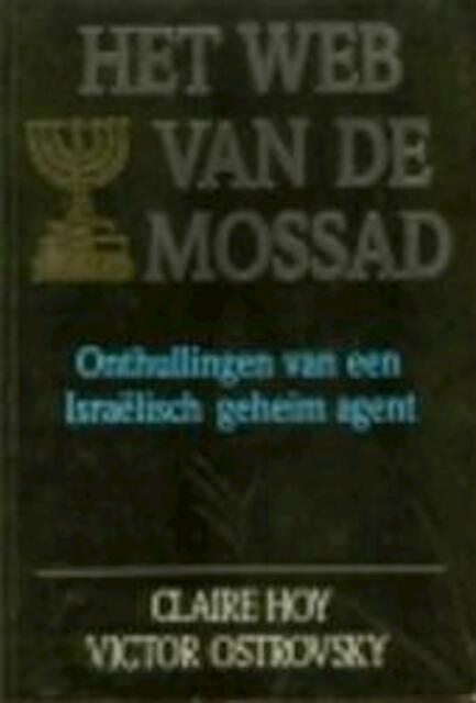 Het web van de mossad onthullingen van een isra lisch for Baklava bestellen rotterdam