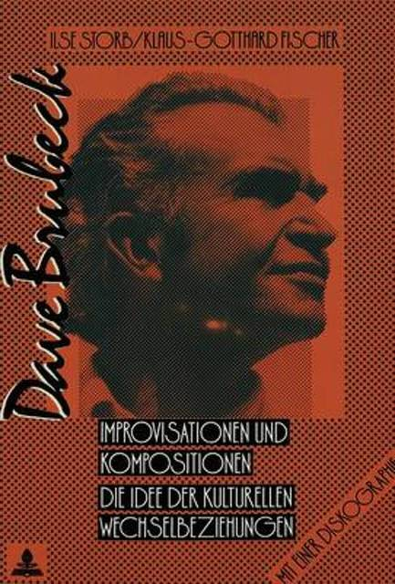 Dave Brubeck: Improvisationen und Kompositionen - Ilse Storb