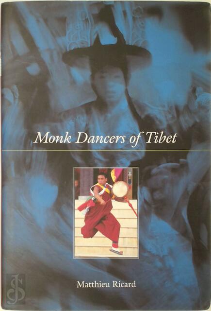 Monk Dancers of Tibet -