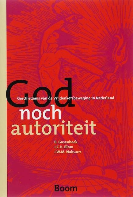 God noch autoriteit - B. Gasenbeek