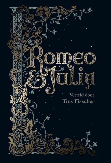 Romeo & Julia - Tiny Fisscher, William Shakespeare