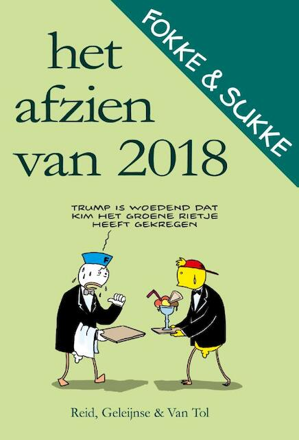 Het afzien van 2018 - John Reid, Bastiaan Geleijnse, Jean-Marc van Tol