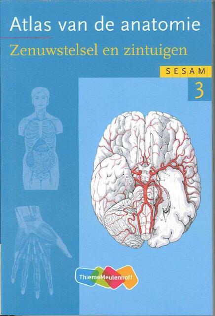Atlas van de anatomie deel 3, Zenuwstelsel en zintuigen - Werner Kahle