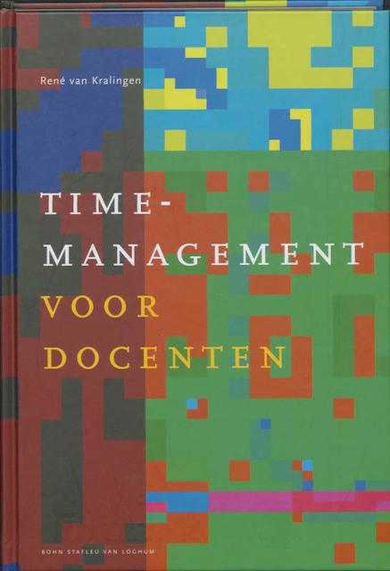 Timemanagement voor docenten - R. van Kralingen, René van Kralingen