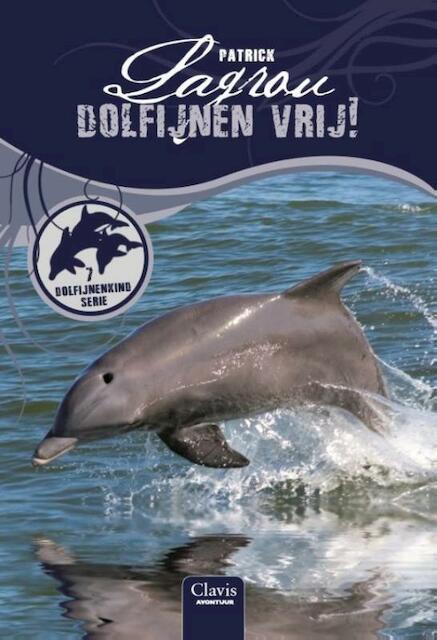 Dolfijnen vrij - Patrick Lagrou