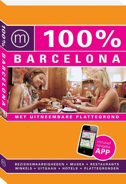 100% stedengids : 100% Barcelona - Annebeth Vis