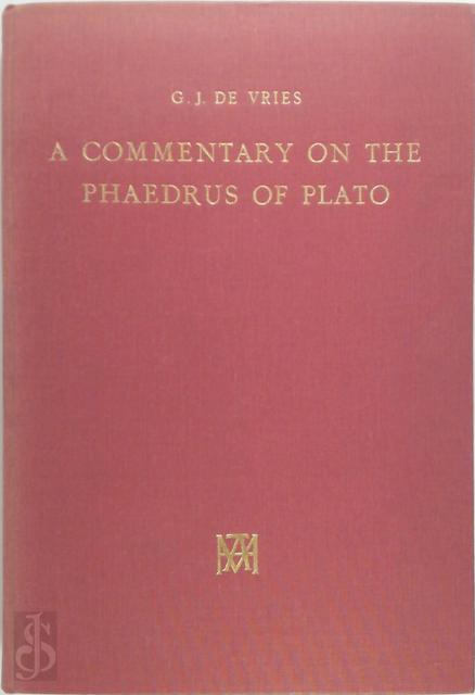 A Commentary on the Phaedrus of Plato - G. J. de Vries