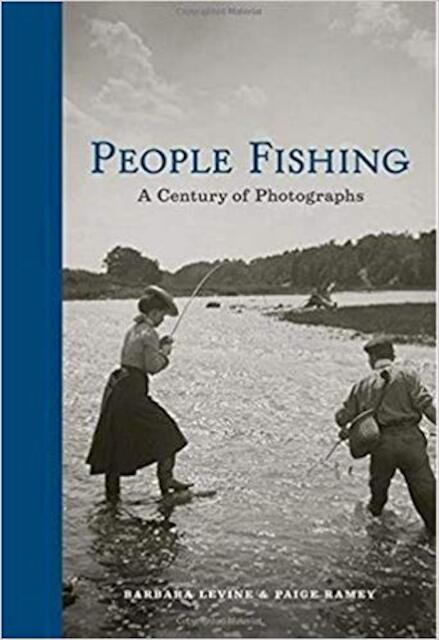 People Fishing - Barbara Levine, Paige Ramey
