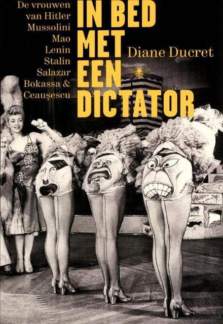 In bed met een dictator - Diane Ducret