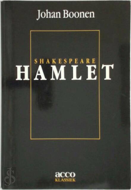 W. Shakespeare: Hamlet - William Shakespeare, Johan Boonen