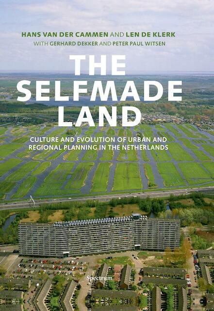 The Selfmade Land - Hans van der Cammen