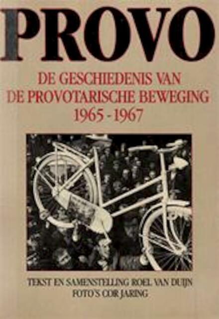 Provo - Roel van Duyn, Cor Jaring