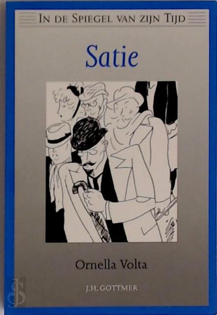 Satie - Ornella Volta, Josephine Ruitenberg, Erik Satie