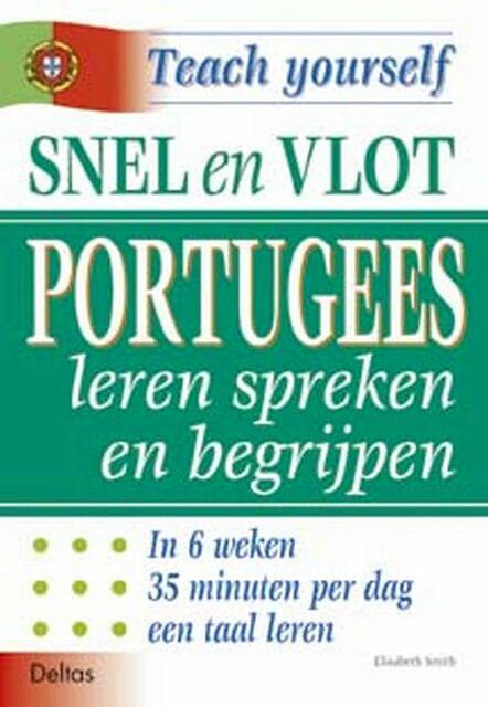 Teach Yourself Snel en vlot Portugees leren spreken en begrijpen - Elisabeth Smith