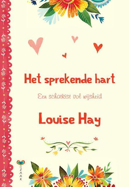 Het sprekende hart - Louise Hay, Louise L. Hay