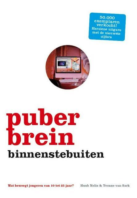 Puberbrein binnenstebuiten - Huub Nelis, Yvonne van Sark