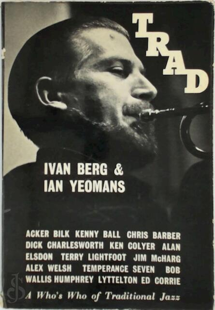 Trad - Ivan Berg, Ian Yeomans