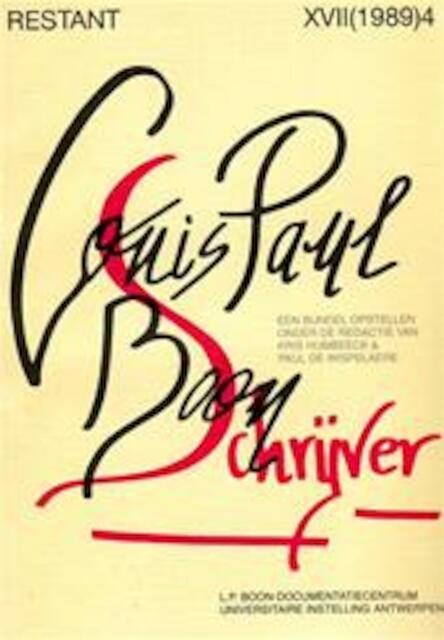 Louis Paul Boon, schrijver - Chris Humbeeck, Paul de Wispelaere