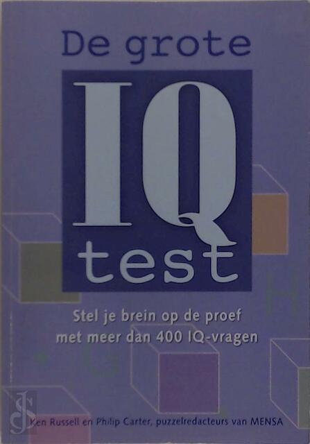 De grote I.Q. test. - K. Russell, Ph. Carter