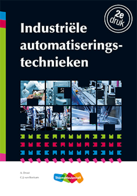 Industriële automatiseringstechnieken - A. Drost, C.J. van Beekum