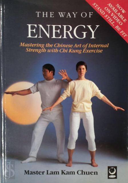 The Way of Energy - Kam Chuen Lam