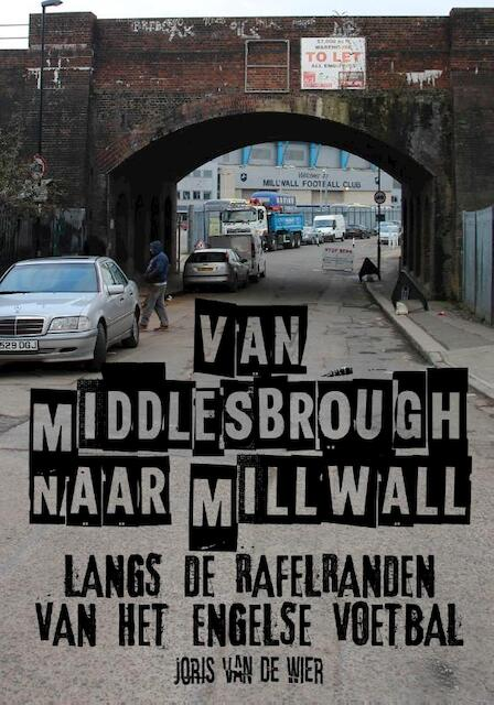Van Middlesbrough naar Millwall - Joris van de Wier