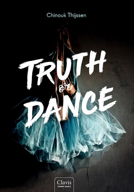 Truth or Dance - Chinouk Thijssen