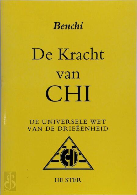 De kracht van Chi - Benchi
