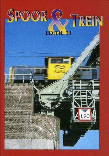 Spoor & Treinen 13 -