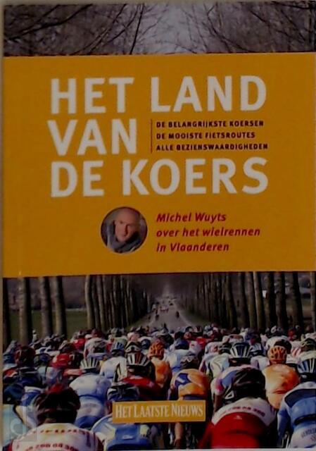 Het land van de koers - Michel Wuyts