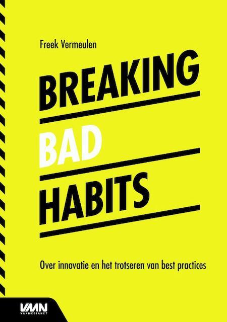 Breaking bad habits - Freek Vermeulen